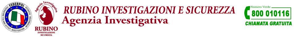 Rubino Investigazioni - Agenzia investigativa Detective - Infedeltà coniugale - Spionaggio industriale - Recupero crediti - Investigazione Rovigo Veneto